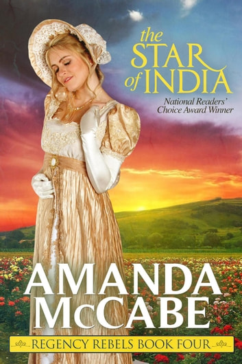 The Star of India - The Regency Rebels, #4 ebook by Amanda McCabe