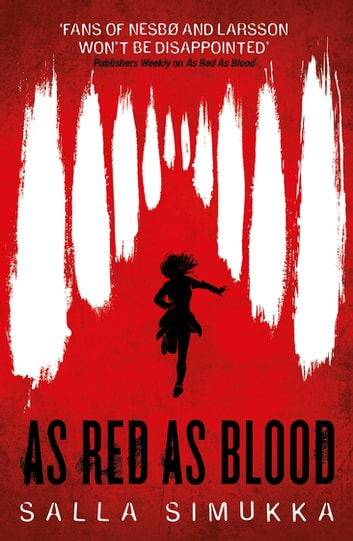 As Red as Blood ebook by Salla Simukka