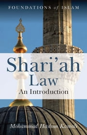 Shari'ah Law - An Introduction ebook by Mohammad Hashim Kamali