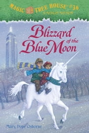 Magic Tree House #36: Blizzard of the Blue Moon ebook by Mary Pope Osborne,Sal Murdocca