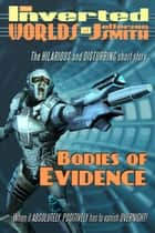 Bodies of Evidence ebook by Jefferson Smith