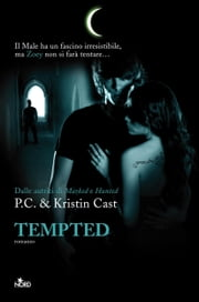 Tempted - La Casa della Notte [vol. 6] ebook by Kristin Cast, P. C. Cast