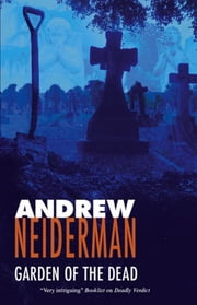 Garden of the Dead ebook by Andrew Neiderman