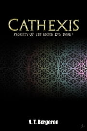 Cathexis ebook by N.T. Bergeron