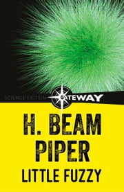 Little Fuzzy ebook by H. Beam Piper