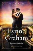 Mills & Boon Stars - Ruthless Demands/The Sicilian's Stolen Son/The Greek Demands His Heir/The Greek Commands His Mistress ebook by Lynne Graham