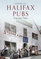 Halifax Pubs ebook by Stephen Gee