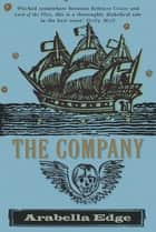 The Company - The Story of a Murderer ebook by Arabella Edge