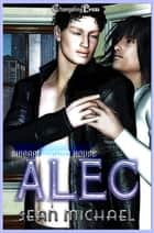 Shibari Auction House: Alec ebook by Sean Michael
