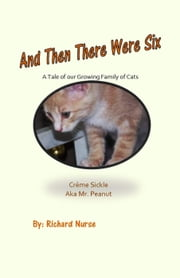 And Then There Were Six ebook by Richard Nurse