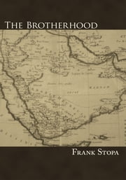 The Brotherhood ebook by Frank Stopa
