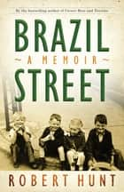 Brazil Street ebook by Robert Hunt