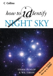 The Night Sky (How to Identify) ebook by Storm Dunlop,Wil Tirion