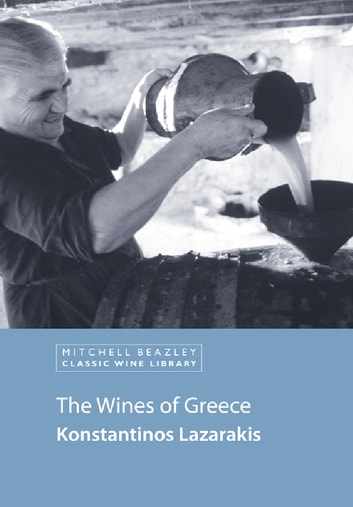 The Wines of Greece ebook by Konstantinos Lazarakis
