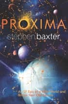 Proxima 電子書 by Stephen Baxter
