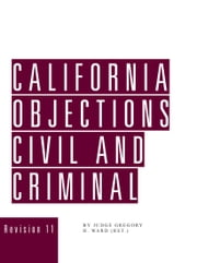 California Objections ebook by Gregory H. Ward