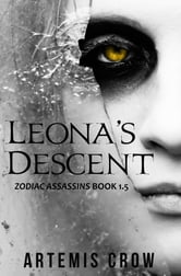 Leona's Descent - Zodiac Assassins Book 1.5 ebook by Artemis Crow
