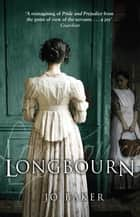 Longbourn - The unputdownable Richard and Judy pick ebook by