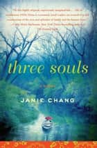 Three Souls ebook by Janie Chang
