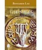 The Sages Vol. IV - From the Mishna to the Talmud ebook by Lau, Binyamin