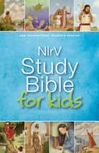 NIrV, Study Bible for Kids, eBook ebook by Zondervan