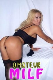 Amateur Milf 20 ebook by Jessie Harp