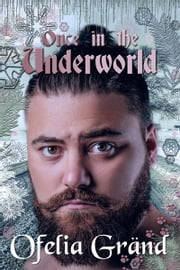 Once in the Underworld ebook by Ofelia Grand