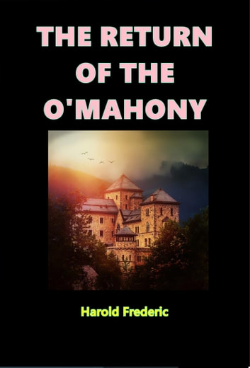 The Return of the O'Mahony ebook by Harold Frederic