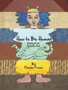 How to Be Human - Diary of an Autistic Girl ebook by Florida Frenz
