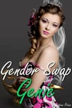 Gender Swap Genie ebook by Andrea Price