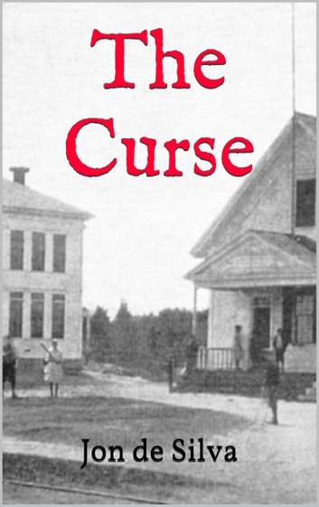 The Curse ebook by Jon de Silva