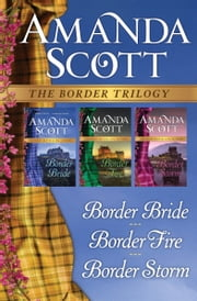 The Border Trilogy - Border Bride, Border Fire, and Border Storm ebook by Kobo.Web.Store.Products.Fields.ContributorFieldViewModel