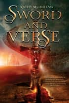 Sword and Verse ebook by Kathy MacMillan
