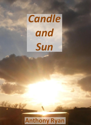 Candle and Sun ebook by Anthony Ryan
