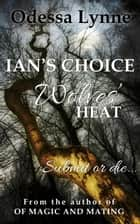 Ian's Choice ebook by Odessa Lynne