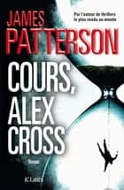 Cours, Alex Cross ebook by James Patterson
