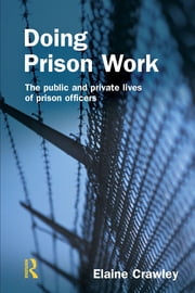 Doing Prison Work ebook by Elaine M Crawley
