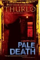 Pale Death ebook by Aimée Thurlo,David Thurlo