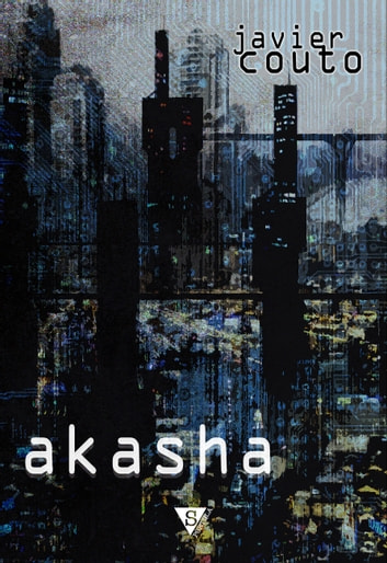 Akasha ebook by Javier Couto