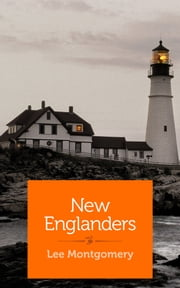New Englanders ebook by Lee Montgomery