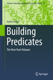 Building Predicates - The View from Palauan ebook by Justin Nuger