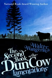 The Second Book of the Dun Cow - Lamentations ebook by Walter Wangerin Jr.