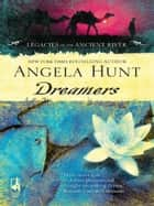 Dreamers ebook by Angela Hunt