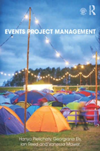 Events Project Management ebook by Hanya Pielichaty,Georgiana Els,Ian Reed,Vanessa Mawer