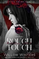 Rough Touch ebook by Willow Winters