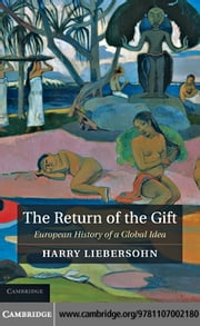 The Return of the Gift ebook by Liebersohn, Harry