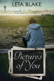 Pictures of You ebook by Leta Blake