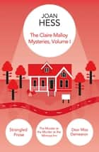 The Claire Malloy Mysteries - Volume 1 eBook by Joan Hess