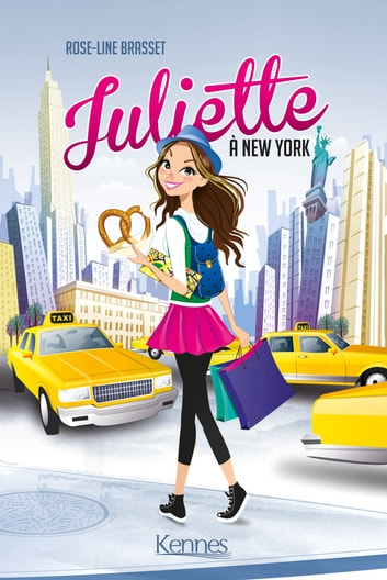 Juliette à New York ebook by Rose-Line Brasset