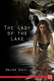 The Lady of the Lake ebook by Walter Scott